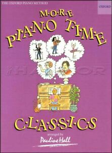 Amical Plus Piano Time Classics Oxford Piano Méthode Facile Music Book Same Day Dispatch-afficher Le Titre D'origine DernièRe Technologie