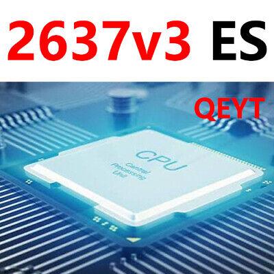 Intel Xeon E5 2637 V3 ES QEYT 3.4GHz 20MB 4Core LGA2011-3 135W 22nm Processor