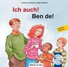 Ich auch! Kinderbuch Deutsch-Türkisch von Doug Cushman und Lawrence Schimel (2013, Kunststoffeinband)