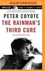 The Rainman's Third Cure: An Irregular Education by Peter Coyote (CD-Audio, 2016)