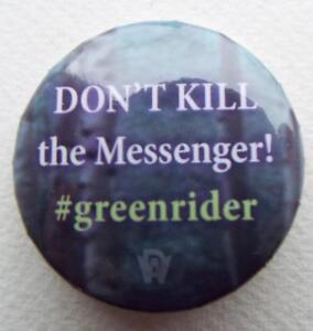 NEW-ECCC-2017-DON-039-T-KILL-THE-MESSENGER-Green-Rider-Kristen-Britain-Button