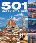 501 Must Visit Cities by A. Findlay, D. Brown, J. Brown (Hardback, 2007)
