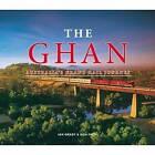 The Ghan: Australia's Grand Rail Journey by Ian Grady, Don Fuchs (Hardback, 2015)