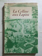 LA COLLINE AUX LAPINS 1947 ROBERT LAWSON ILLUSTRE