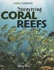 Discovering Coral Reefs by Janey Levy (Hardback, 2007)