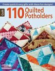 110 Quilted Potholders by Linda Causee, Rita Weiss (Paperback / softback)