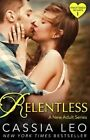 Relentless (Shattered Hearts 1) by Cassia Leo (Paperback, 2014)