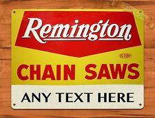 "TIN-UPS TIN SIGN ""Remington Chain Saws Custom Sign"" Rustic Wall Decor"