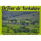 DeTour De Yorkshire: Rides off the TDF Stage Routes Featuring Some of Yorkshire's Finest Cyclists by Rick Robson (Hardback, 2014)