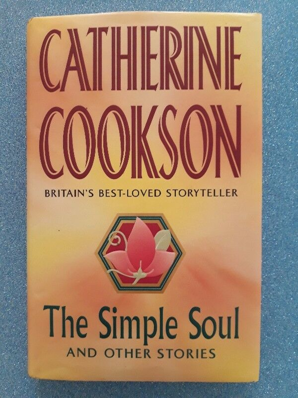 The Simple Soul And Other Stories - Catherine Cookson.