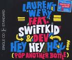 Hey Hey Hey (Pop Another Bottle) (2track) von Laurent Feat. Swift K.I.D.& Dev Wery (2012)