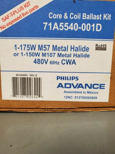 Philips Advance Core /& Coil Ballast Kit 1-175W M57 or 1-150W M107 Metal Halide
