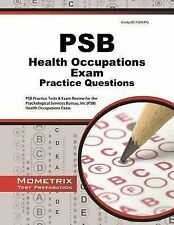 PSB Health Occupations Exam Practice Questions : PSB Practice Tests and...