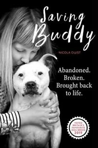 Saving-Buddy-The-heartwarming-story-of-a-very-special-rescue-9781912624669