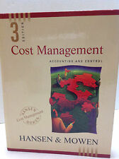 Cost Management : Accounting and Control by Maryanne M. Mowen and Don R. Hansen