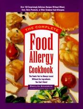 The Complete Food Allergy Cookbook: The Foods You've Always Loved With-ExLibrary