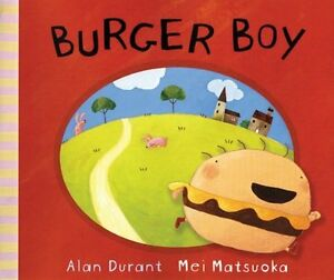 Hamburguesa-Boy-Por-Alan-Durant-Nuevo-Libro-Gratis-amp-Libro-en-Rustica