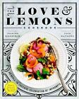 The Love and Lemons Cookbook von Jeanine Donofrio (2016, Gebundene Ausgabe)