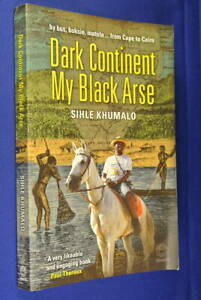 DARK-CONTINENT-MY-BLACK-ARSE-Sihle-Khumalo-CAPE-TOWN-CAIRO-BY-PUBLIC-TRANSPORT