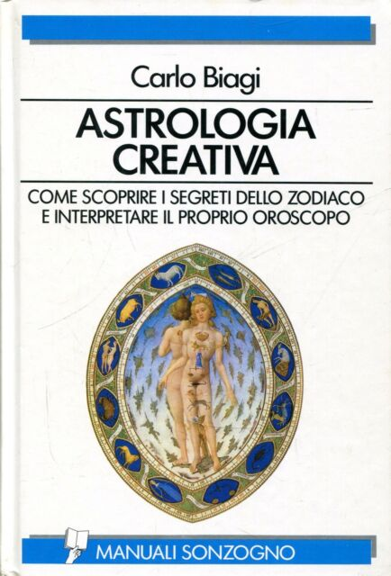 Biagi Carlo ASTROLOGIA CREATIVA