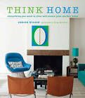 Think Home: Easy Thought Processes for a Streamlined Home. by Judith Wilson (Hardback, 2014)
