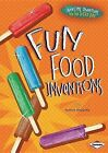 Fun Food Inventions by Nadia Higgins (Hardback, 2013)