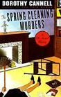 Ellie Haskell Mystery: The Spring Cleaning Murders No. 8 by Dorothy Cannell (1998, Hardcover)