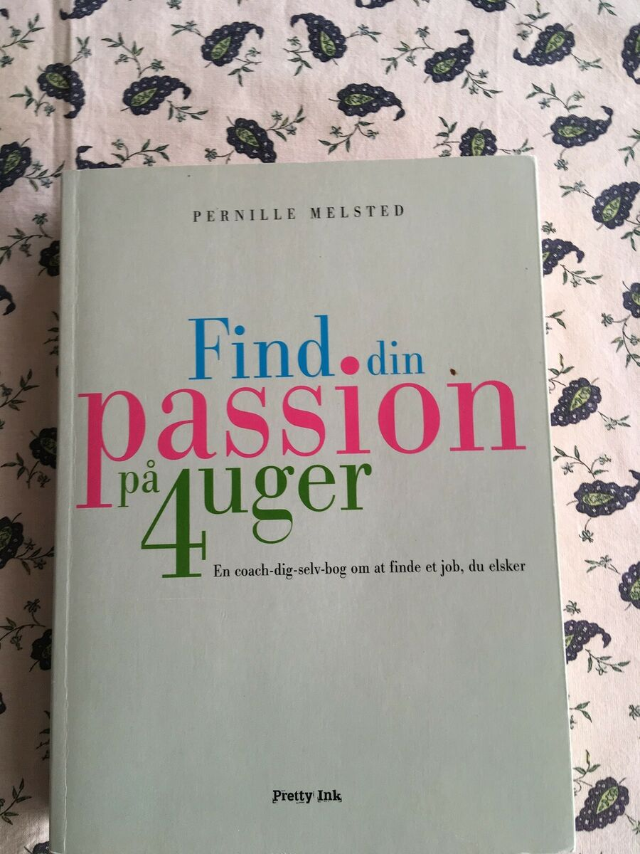 pernille melsted find din passion