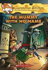 The Mummy with No Name by Geronimo Stilton (Paperback, 2006)