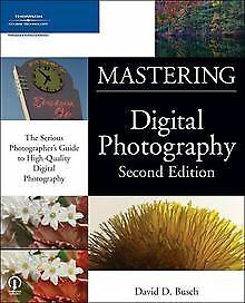 Mastering Digital Photography von Busch, David D. | Buch | Zustand gut