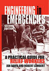 Engineering in Emergencies: A practical guide for relief workers by ITDG Publishing (Paperback, 1999)