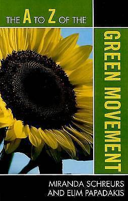 The A to Z of the Green Movement by Elim Papadakis, Miranda Schreurs...