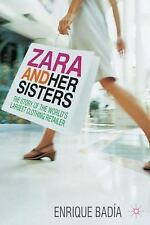 Zara and her Sisters: The Story of the World's Largest Clothing Retail-ExLibrary