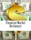 Financial Market Dictionary by Noah Ras (Paperback / softback, 2015)
