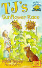 Tj's Sunflower Race by Anna Currey, Rose Impey (Paperback, 1999)