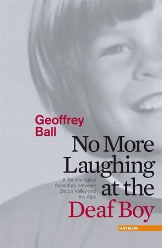 1 von 1 - No More Laughing at the Deaf Boy von Geoffrey Ball (2011, Gebundene Ausgabe)