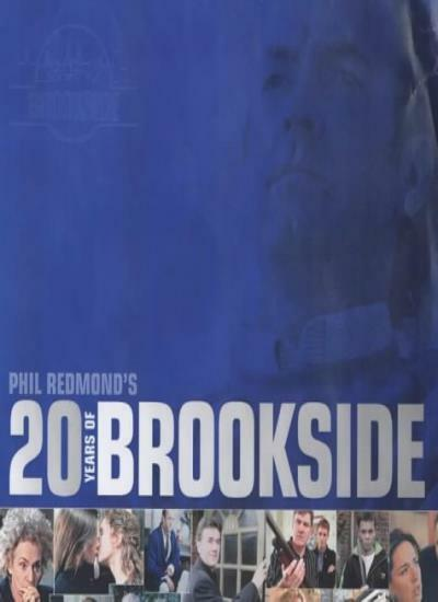 """20 Years of """"Brookside"""" By Phil Redmond, Graham Kibble-White"""