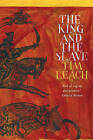 The King and the Slave by Tim Leach (Paperback, 2015)