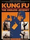 Kung-Fu: The Endless Journey by Douglas Wong (Paperback, 1987)