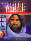 The Lion Graphic Bible: The Whole Story from Genesis to Revelation by Mike Maddox, Jeff Anderson (Paperback, 2004)