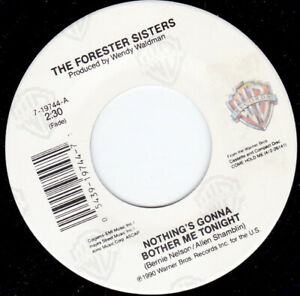 THE-FORESTER-SISTERS-Nothing-039-s-Gonna-Bother-Me-Tonight-7-034-45