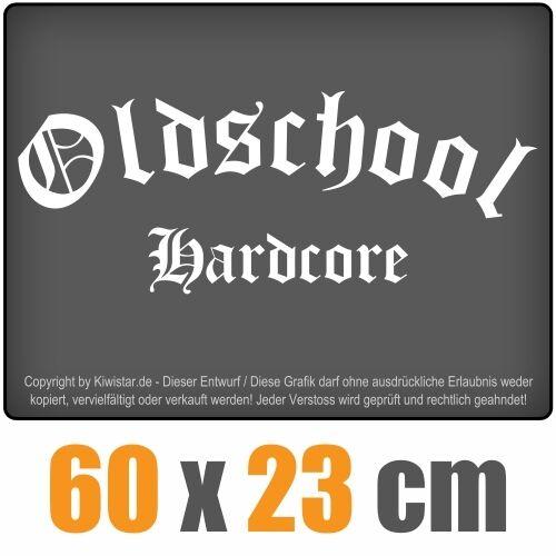 Oldschool Hardcore  chf0206 weiß 60 x 23 cm Heckscheibenaufkleber Scheibe Auto