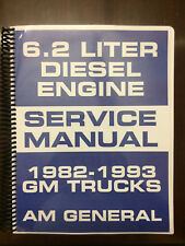 GM 6.2 DIESEL ENGINE SERVICE MANUAL 82-93 CHEVROLET GMC C/K TRUCK 6.2 AM General