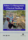 Fisheries Co-management: A Practical Handbook by R. S. Pomeroy, R. Rivera-Guieb (Paperback, 2005)