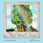 The Red Bird's Song by Sandy Tippett-Smith (Paperback / softback, 2013)