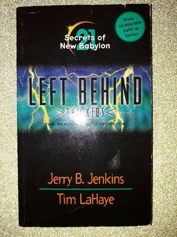 Secrets Of New Babylon: The Search For An Imposter - Left Behind: The Kids #21 - Tim Lahaye.