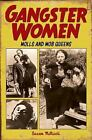 Gangster Women by Susan McNicoll (2016, Paperback)