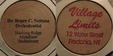 ERROR Dentist Basking Ridge, NJ / Village Limits Fredonia, NY Wooden Nickel