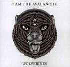 CD Wolverines I Am The Avalanche 18 Mar 14