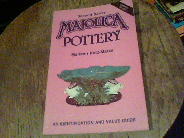 Majolica Pottery : Second Series by Mariann Katz-Marks (1989, Paperback)